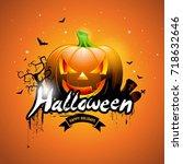 happy halloween vector... | Shutterstock .eps vector #718632646