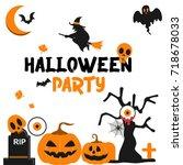 happy halloween party vector... | Shutterstock .eps vector #718678033