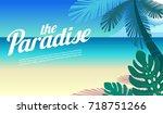 paradise in the ocean beach... | Shutterstock .eps vector #718751266