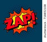 zap  pop art cartoon comic... | Shutterstock .eps vector #718852108