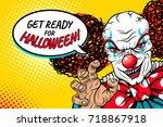 get ready for halloween  evil... | Shutterstock .eps vector #718867918
