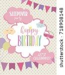 slumber party invitation card.... | Shutterstock .eps vector #718908148