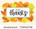 give thanks  thanksgiving day... | Shutterstock .eps vector #718926748