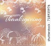 happy thanksgiving day.... | Shutterstock .eps vector #718935976