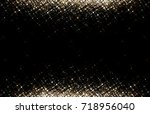 gold sequins on black... | Shutterstock . vector #718956040