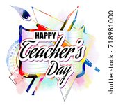 happy teacher's day greeting... | Shutterstock .eps vector #718981000