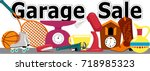 garage sale banner with... | Shutterstock .eps vector #718985323