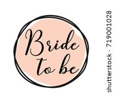 bride to be round tag with pink ... | Shutterstock .eps vector #719001028