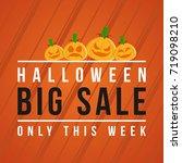 halloween big sale background... | Shutterstock .eps vector #719098210
