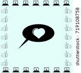 speech bubble with heart vector ... | Shutterstock .eps vector #719108758