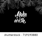 make a wish  postcard with... | Shutterstock .eps vector #719193880