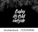baby it's cold outside ... | Shutterstock .eps vector #719193940
