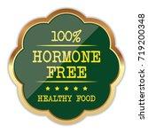 hormone free badge | Shutterstock .eps vector #719200348