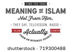 find the true meaning of islam...   Shutterstock .eps vector #719300488