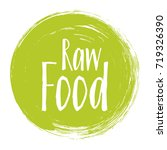 raw food diet label  painted... | Shutterstock .eps vector #719326390