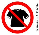 no t shirts  prohibition sign ...   Shutterstock .eps vector #719334544
