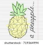 pineapple. hand draw modern... | Shutterstock .eps vector #719364994