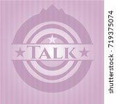 talk vintage pink emblem | Shutterstock .eps vector #719375074