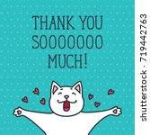 thank you card with cute white... | Shutterstock .eps vector #719442763