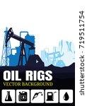 vector oil rig industry... | Shutterstock .eps vector #719511754