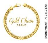 gold chain round border frame.... | Shutterstock .eps vector #719512120