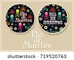 day of the dead  two round... | Shutterstock .eps vector #719520763