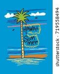 hawaii summer t shirt print... | Shutterstock .eps vector #719558494