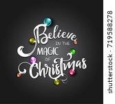 christmas lettering design....   Shutterstock .eps vector #719588278