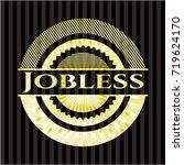 jobless golden badge | Shutterstock .eps vector #719624170