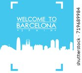 welcome to barcelona skyline... | Shutterstock .eps vector #719689984