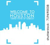 welcome to houston skyline city ... | Shutterstock .eps vector #719690038
