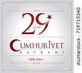 29 ekim cumhuriyet bayrami... | Shutterstock .eps vector #719715340