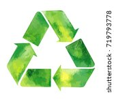 watercolor green recycle sign.... | Shutterstock . vector #719793778