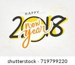 happy new year 2018 hand... | Shutterstock .eps vector #719799220