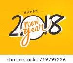 creative happy new year 2018... | Shutterstock .eps vector #719799226