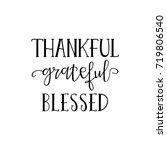 thankful grateful blessed... | Shutterstock .eps vector #719806540