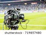 tv camera at the stadium during ... | Shutterstock . vector #719857480