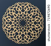 laser cutting mandala. golden... | Shutterstock .eps vector #719872690