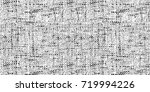 abstract black and white... | Shutterstock . vector #719994226