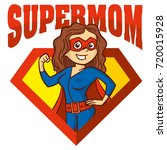 super mom hero superhero... | Shutterstock .eps vector #720015928