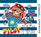 cartoon cute pilot bear riding... | Shutterstock .eps vector #720098119