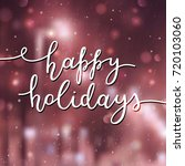happy holidays lettering ...   Shutterstock .eps vector #720103060