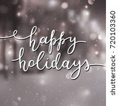 happy holidays lettering ...   Shutterstock .eps vector #720103360