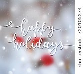 happy holidays lettering ...   Shutterstock .eps vector #720105274