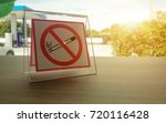 no smoking sign in the gas... | Shutterstock . vector #720116428