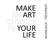 vector quote. make smart...   Shutterstock .eps vector #720149623