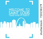 welcome to saint louis skyline... | Shutterstock .eps vector #720158179