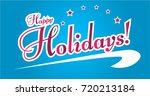 happy holidays  beautiful... | Shutterstock .eps vector #720213184