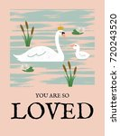 you are loved print with swans   Shutterstock .eps vector #720243520