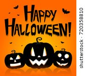halloween card   happy... | Shutterstock . vector #720358810